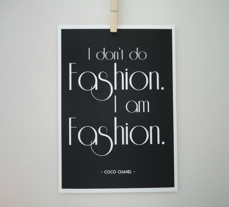 coco chanel quote i am fashion